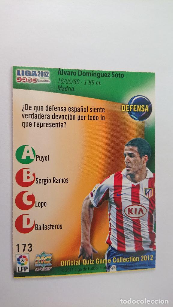 Cromos de Fútbol: LAS FICHAS DE LA LIGA 2011 2012 AT. DE MADRID Nº 173 DOMINGUEZ ERROR FICHAS LIGA 11 12 MUNDICROMO - Foto 2 - 217932510