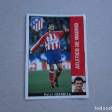 Cromos de Fútbol: PANINI LIGA 95 96 BAJA FERREIRA ATLETICO MADRID 1995 1996 NUEVO. Lote 245109240
