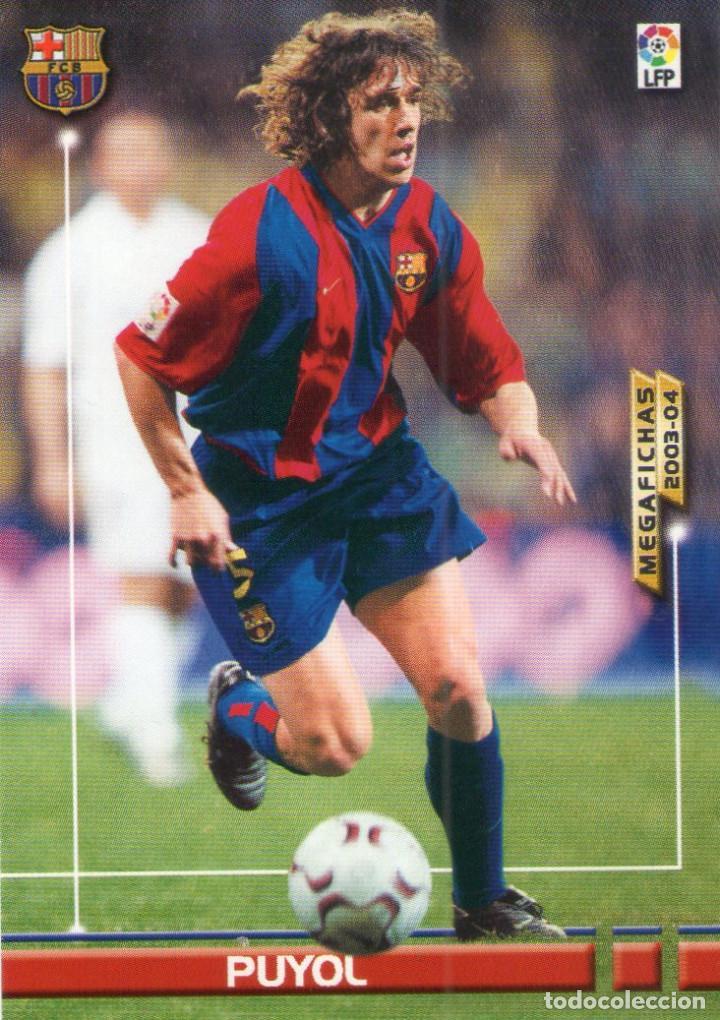 PUYOL (F.C. BARCELONA) - Nº 58 - MEGAFICHAS 2003/2004 - PANINI. (Coleccionismo Deportivo - Álbumes y Cromos de Deportes - Cromos de Fútbol)