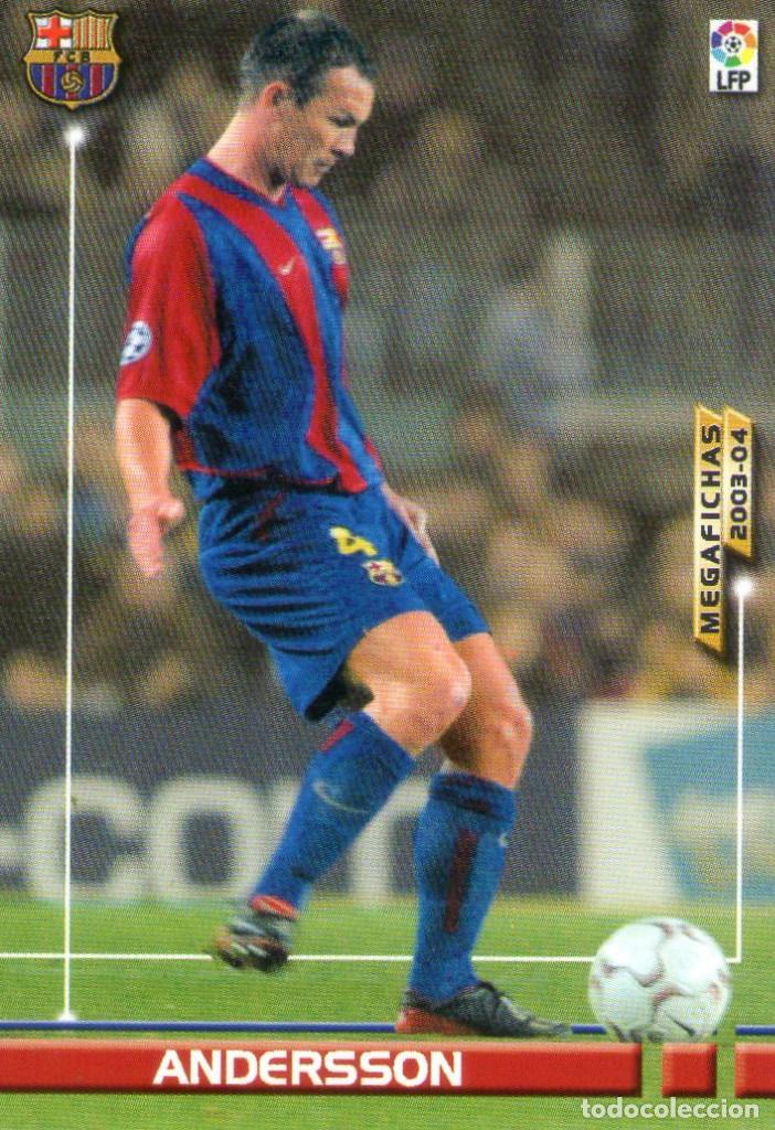 ANDERSSON (F.C. BARCELONA) - Nº 60 - MEGAFICHAS 2003/2004 - PANINI. (Coleccionismo Deportivo - Álbumes y Cromos de Deportes - Cromos de Fútbol)