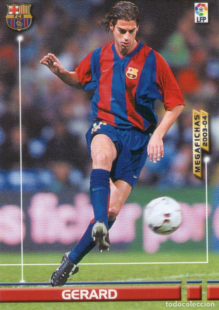 GERARD (F.C. BARCELONA) - Nº 64 - MEGAFICHAS 2003/2004 - PANINI. (Coleccionismo Deportivo - Álbumes y Cromos de Deportes - Cromos de Fútbol)