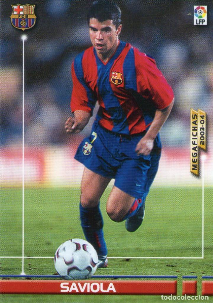 SAVIOLA (F.C. BARCELONA) - Nº 70 - MEGAFICHAS 2003/2004 - PANINI. (Coleccionismo Deportivo - Álbumes y Cromos de Deportes - Cromos de Fútbol)