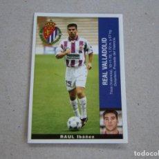 Cromos de Fútbol: PANINI LIGA 95 96 COLOCA RAUL VALLADOLID 1995 1996 NUEVO. Lote 218324620