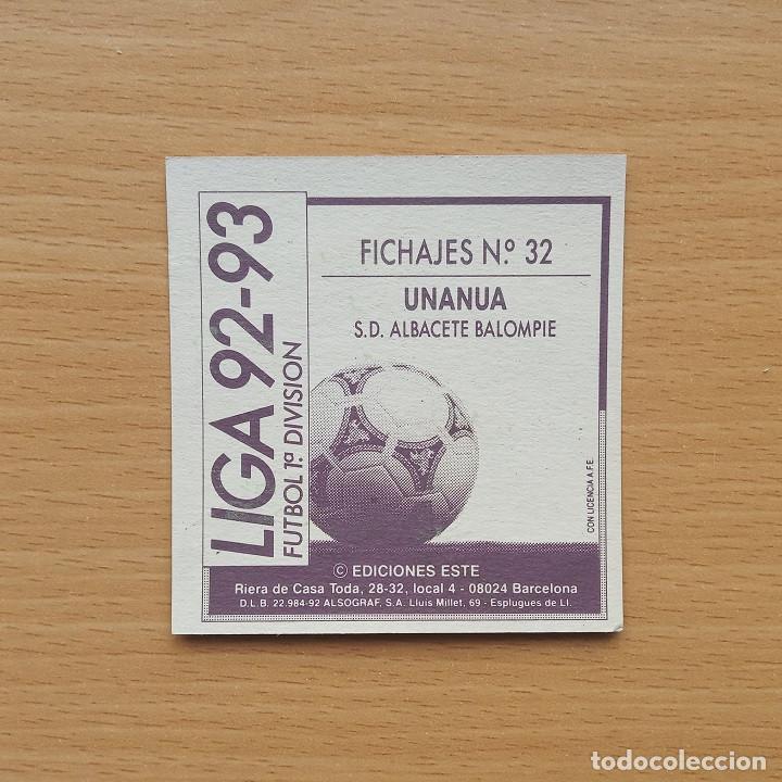 Cromos de Fútbol: FICHAJE 32 UNANUA SD ALBACETE BALOMPIE EDICIONES ESTE 1992 1993 LIGA 92 93 - Foto 2 - 218496930