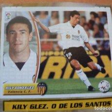 Cromos de Fútbol: CROMO LIGA ESTE 2003 2004 03 04 RECORTADO KILY GONZALEZ VALENCIA BAJA. Lote 218825347