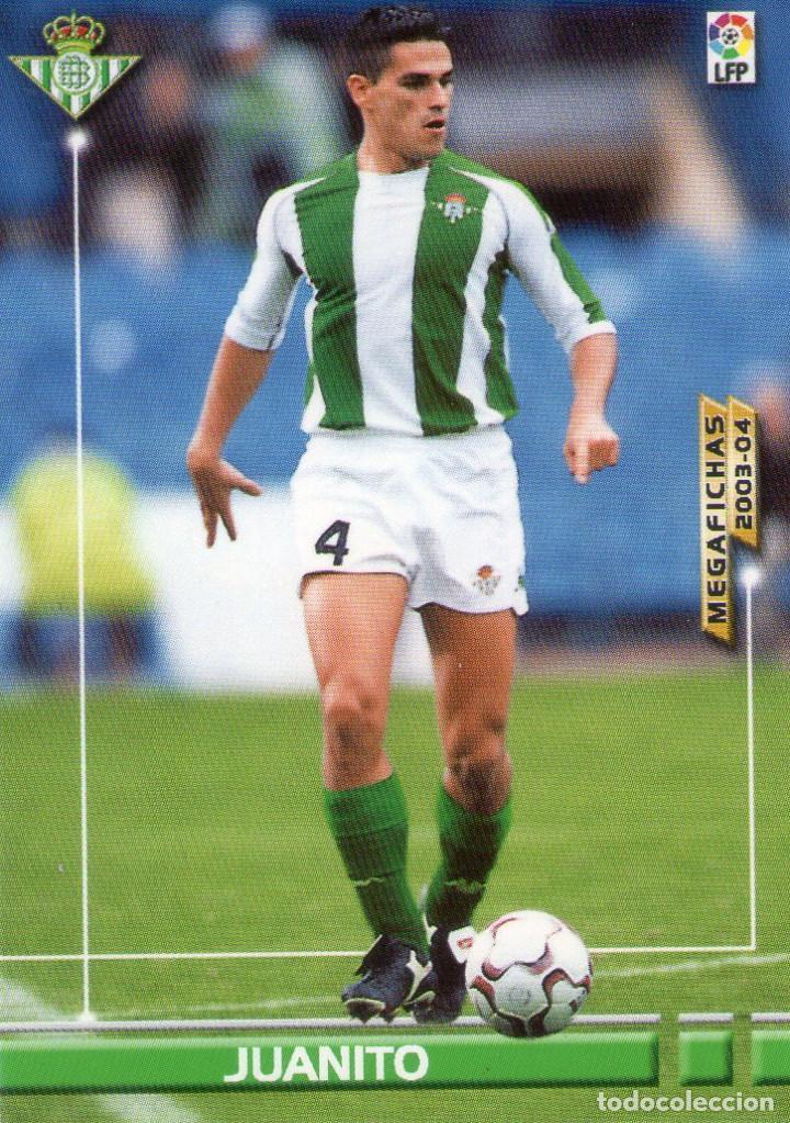 JUANITO (REAL BETIS) - Nº 77 - MEGAFICHAS 2003/2004 - PANINI. (Coleccionismo Deportivo - Álbumes y Cromos de Deportes - Cromos de Fútbol)