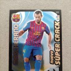 Cromos de Fútbol: MASCHERANO N° 505 NUEVO SUPERCRACK BARCELONA ADRENALYN 2011-2012 11-12. Lote 221271213