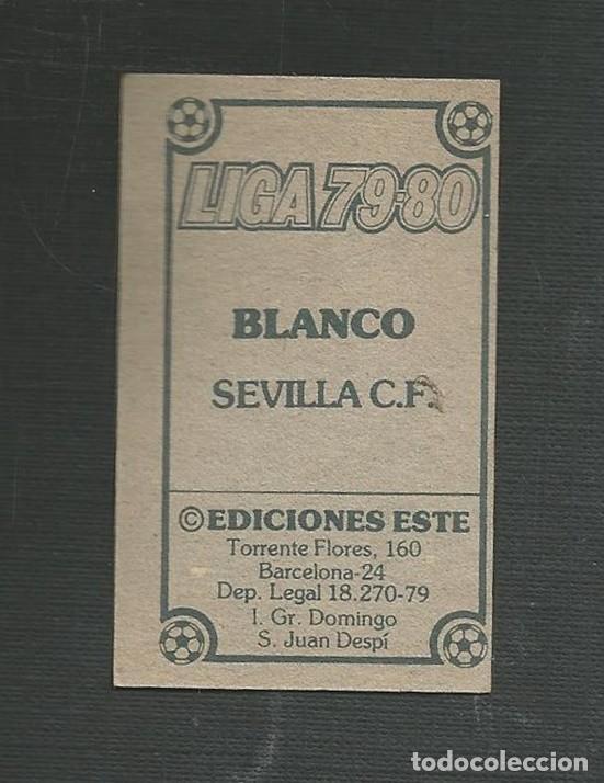 Cromos de Fútbol: CROMO N UNCA PEGADO FUTBOL LIGA 79-80 BLANCO SEVILLA C.F EDICIONES ESTE - Foto 2 - 221513706