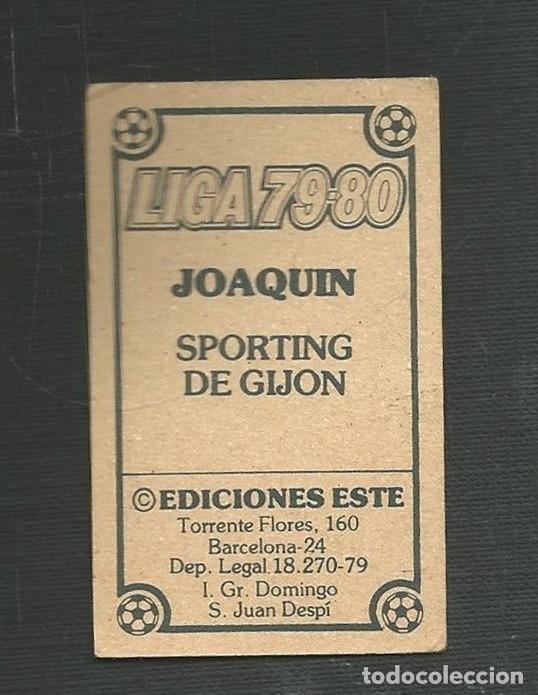 Cromos de Fútbol: CROMO NUNCA PEGADO FUTBOL LIGA 79-80 JOAQUIN SPORTING DE GIJON EDICIONES ESTE - Foto 2 - 221513738