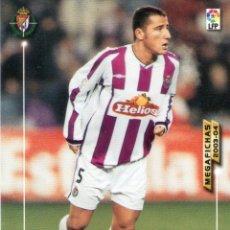 Cromos de Fútbol: MARIO (REAL VALLADOLID) - Nº 311 - MEGAFICHAS 2003/2004 - PANINI.. Lote 222141111