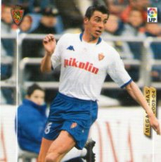 Cromos de Fútbol: DRULIC (REAL ZARAGOZA) - Nº 358 - MEGAFICHAS 2003/2004 - PANINI.. Lote 222224833