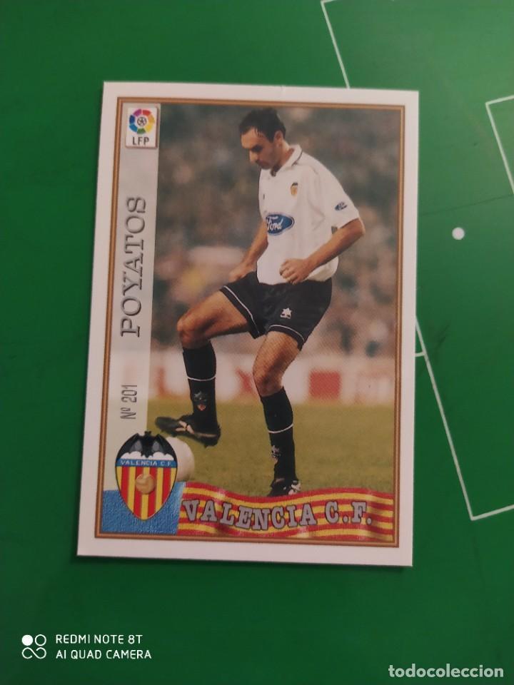 N° 201 POYATOS - VALENCIA CF- MUNDICROMO - FICHAS DE LA LIGA 97 98 (Coleccionismo Deportivo - Álbumes y Cromos de Deportes - Cromos de Fútbol)