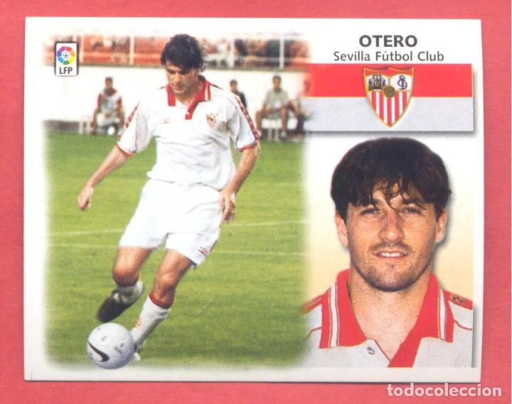 LIGA 1999-2000 ESTE,COLOCA OTERO SEVILLA, NUEVO, NUNCA PEGADO, VER FOTOS (Coleccionismo Deportivo - Álbumes y Cromos de Deportes - Cromos de Fútbol)