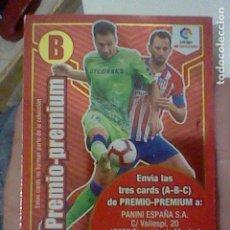Cromos de Fútbol: PREMIO PREMIUM LETRA B ADRENALYN 18 19 2018. Lote 226641145