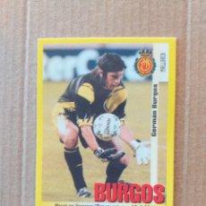 Cromos de Fútbol: PANINI SPORTS - LIGA 1999 2000 - 99 00 - (40A) MALLORCA - BURGOS - SIN PEGAR. Lote 228740895