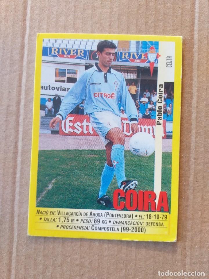 PANINI SPORTS - LIGA 1999 2000 - 99 00 - (79A) CELTA - COIRA - SIN PEGAR (Coleccionismo Deportivo - Álbumes y Cromos de Deportes - Cromos de Fútbol)