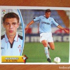 Cromos de Fútbol: #29 MILOSEVIC R.C. CELTA ÚLTIMOS FICHAJES LIGA 03 04 EDICIONES ESTE 2003 2004 FICHAJE SIN PEGAR. Lote 231689315