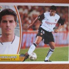 Cromos de Fútbol: #34 JORGE LÓPEZ VALENCIA C.F. ÚLTIMOS FICHAJES LIGA 03 04 EDICIONES ESTE 2003 2004 FICHAJE SIN PEGAR. Lote 231691375
