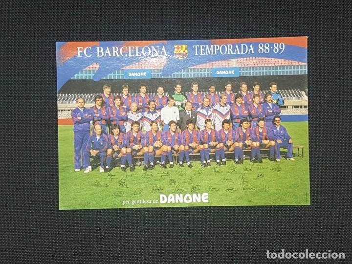 POSTAL DEL FC BARCELONA TEMPORADA PLANTILLA 88 - 89 FIRMAS PRE IMPRESAS (Coleccionismo Deportivo - Álbumes y Cromos de Deportes - Cromos de Fútbol)