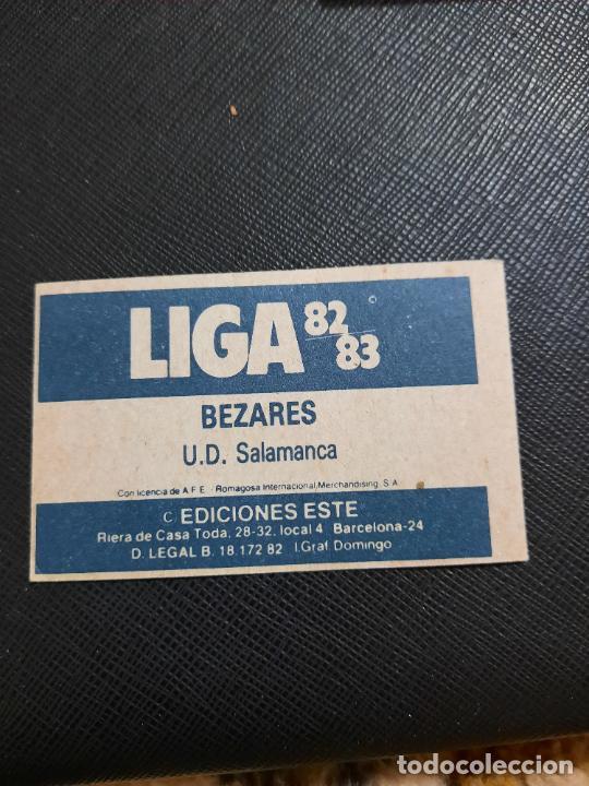 Cromos de Fútbol: BEZARES SALAMANCA ESTE 1982 1983 CROMO FUTBOL LIGA 82 83 - RF0 - SIN PEGAR - 813 - Foto 2 - 234899155