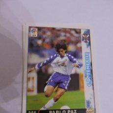 Cromos de Fútbol: 285 - PABLO PAZ - C.D. TENERIFE - LIGA 1998 - 1999 98 99 - FICHAS DE LA LIGA MUNDICROMO SPORT. Lote 235279250