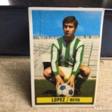 Cromos de Fútbol: LIGA 1974/ 75 ESTE - REAL BETIS - LÓPEZ ( DESPEGADO ). Lote 235851845