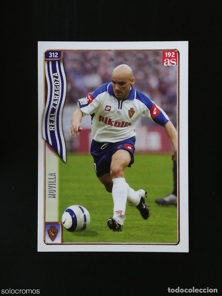 #312 MOVILLA ZARAGOZA 192 AS LAS FICHAS DE LA LIGA 2005 VERSION AS MUNDICROMO 05 (Coleccionismo Deportivo - Álbumes y Cromos de Deportes - Cromos de Fútbol)