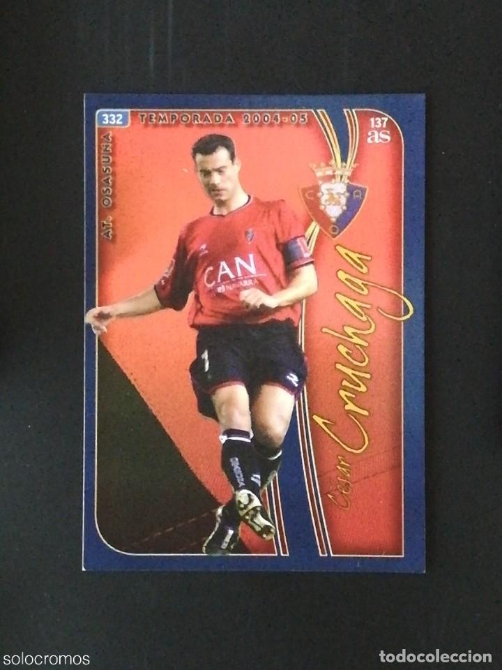 #332 CRUCHAGA OSASUNA 137 AS LAS FICHAS DE LA LIGA 2005 VERSION AS MUNDICROMO 05 (Coleccionismo Deportivo - Álbumes y Cromos de Deportes - Cromos de Fútbol)