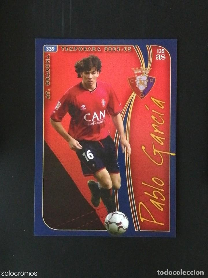 Cromos de Fútbol: #339 PABLO GARCIA OSASUNA 135 AS LAS FICHAS DE LA LIGA 2005 VERSION AS MUNDICROMO 05 - Foto 1 - 236856615