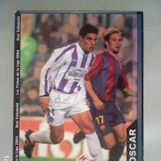 Cromos de Fútbol: OSCAR 369 VALLADOLID FICHAS LIGA 2003 2004 03 04 MUNDICROMO MC *. Lote 237402465