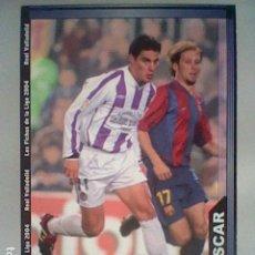Cromos de Fútbol: OSCAR 369 VALLADOLID FICHAS LIGA 2003 2004 03 04 MUNDICROMO MC ***. Lote 237402530