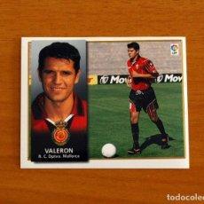 Cromos de Fútbol: MALLORCA - VALERÓN - EDICIONES ESTE 1998-1999, 98-99 - NUNCA PEGADO. Lote 237520820