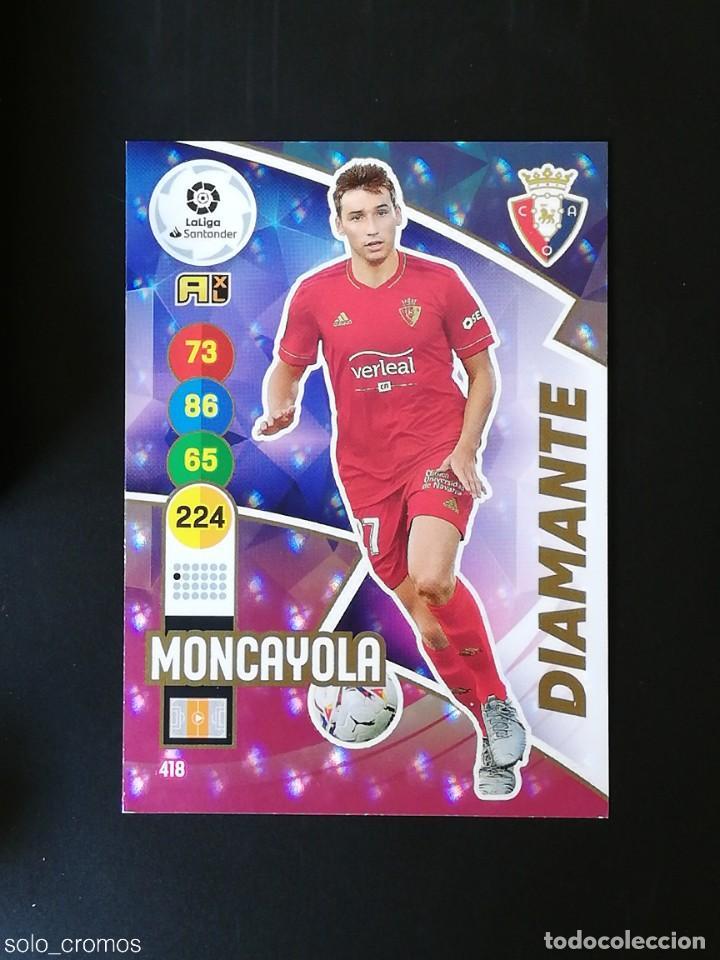 MONCAYOLA #418 DIAMANTE 2020-21 CROMO PANINI ADRENALYN XL LA LIGA 20//21