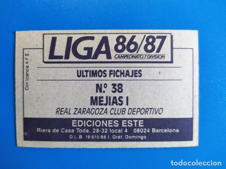 Cromos de Fútbol: Liga Este 1986 1987 / 86 87 Mejías I (Zaragoza) Fichaje nº 38 Sin pegar (nunca pegado) - Foto 2 - 241943580