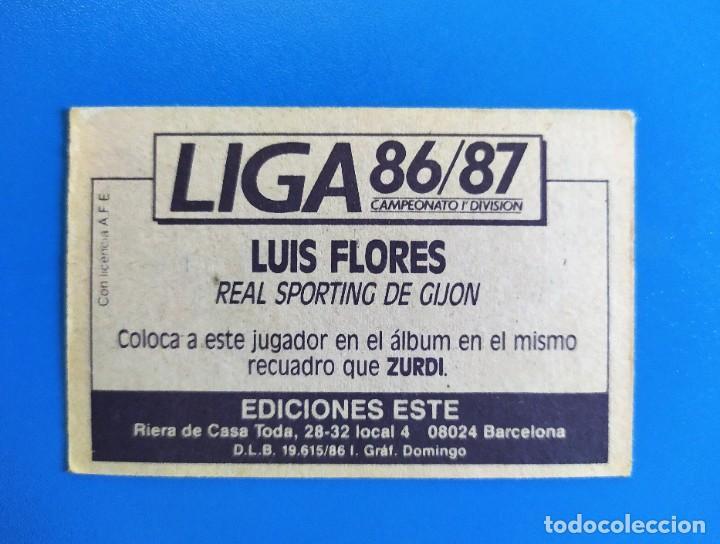 Cromos de Fútbol: Liga Este 1986 1987 / 86 87 Luis Flores (Sporting de Gijón) Coloca - Foto 2 - 242048200
