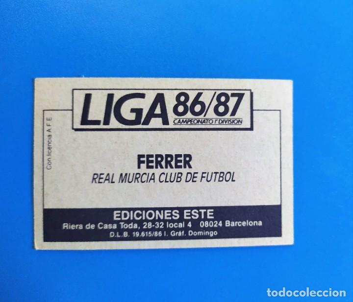 Cromos de Fútbol: Liga Este 1986 1987 / 86 87 Ferrer (Murcia) Baja sin pegar (nunca pegado) - Foto 2 - 242052015