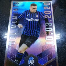 Cromos de Fútbol: CHAMPIONS 2020 2021 TOPPS BEST OF THE BEST UCL MOMENTS Nº 152 JOSIP ILICIC ATALANTA. Lote 243303475