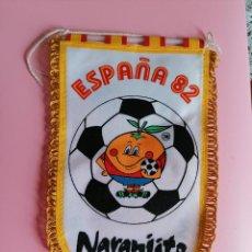 Cromos de Fútbol: BANDERIN NARANJITO MUNDIAL 1982. Lote 244650915