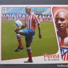 Cromos de Fútbol: PEREA (ATLÉTICO DE MADRID) - ÚLTIMOS FICHAJES Nº 1 - LIGA 04/05 - EDICIONES ESTE - NUNCA PEGADO.. Lote 244660520