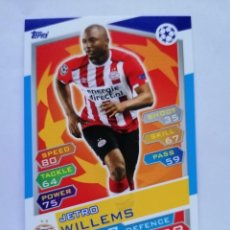 Cromos de Fútbol: 7 WILLEMS (PSV EINDHOVEN) CHAMPIONS LEAGUE TOPPS MATCH ATTAX 2016 2017 16 17. Lote 246016030