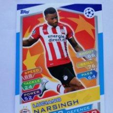 Cromos de Fútbol: 13 NARSINGH (PSV EINDHOVEN) CHAMPIONS LEAGUE TOPPS MATCH ATTAX 2016 2017 16 17. Lote 246016260