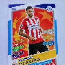 Cromos de Fútbol: 14 PEREIRO (PSV EINDHOVEN) CHAMPIONS LEAGUE TOPPS MATCH ATTAX 2016 2017 16 17. Lote 246016300