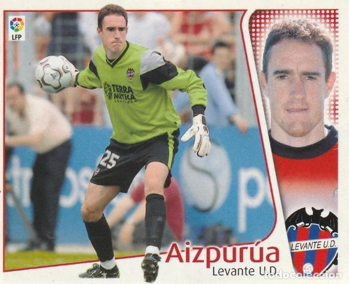 AIZPURUA PORTERO DEL LEVANTE 2004 2005 ED.ESTE. SIN PEGAR. (Coleccionismo Deportivo - Álbumes y Cromos de Deportes - Cromos de Fútbol)