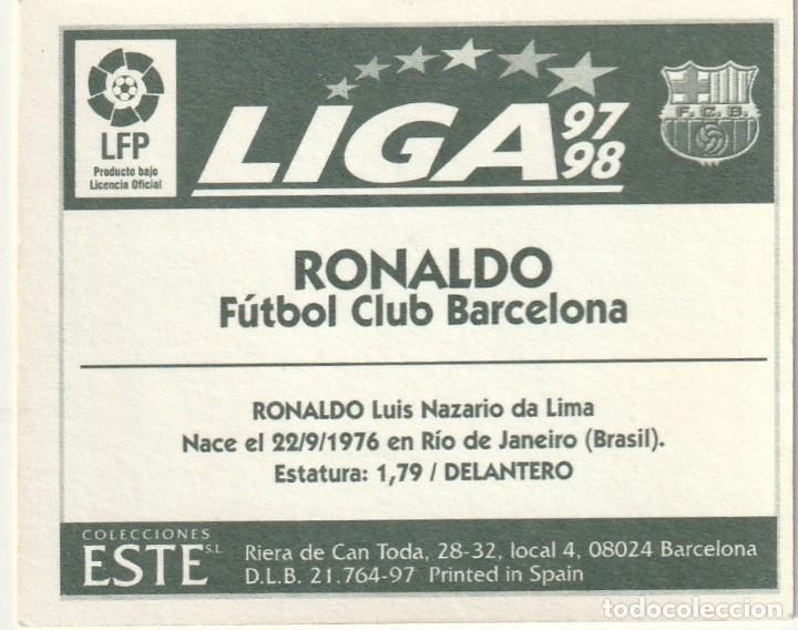 Cromos de Fútbol: RONALDO BAJA DEL F.C.BARCELONA 1997 1998 ED.ESTE. SIN PEGAR.MUY BIEN - Foto 2 - 253547920