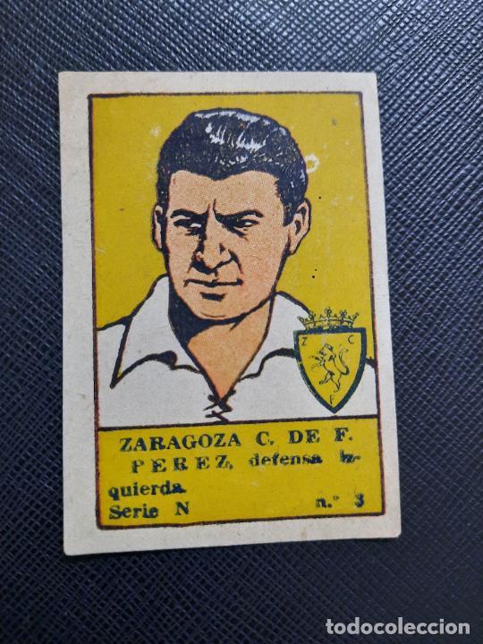 PEREZ ZARAGOZA VALENCIANA 1941 1942 CROMO FUTBOL LIGA 41 42 - SIN PEGAR - A25 - 3 (Coleccionismo Deportivo - Álbumes y Cromos de Deportes - Cromos de Fútbol)