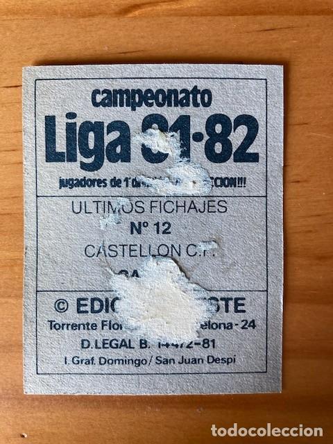 Cromos de Fútbol: CASTEL CASTELLON ULTIMO FICHAJE Nº 12 81-82 ESTE RECUPERADO BUEN ESTADO - Foto 2 - 253965320