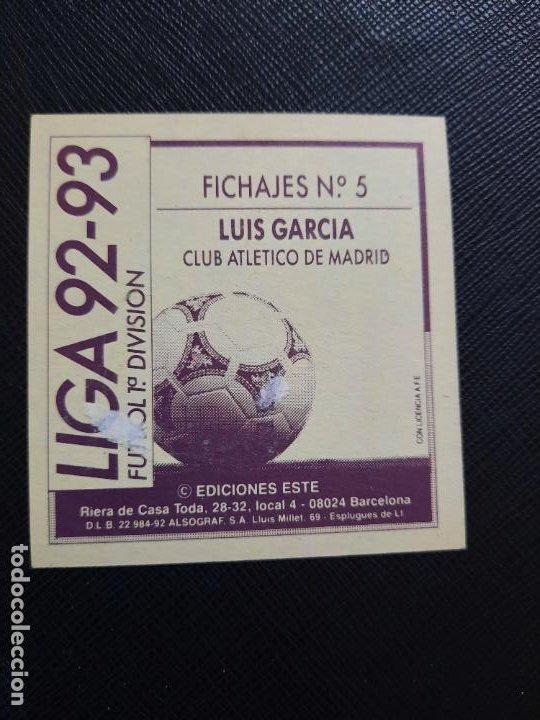 Cromos de Fútbol: LUIS GARCIA AT MADRID ESTE 1992 1993 CROMO LIGA FUTBOL 92 93 - A31 - DESPEGADO - PG109 FICHAJE 5 - Foto 2 - 254010165