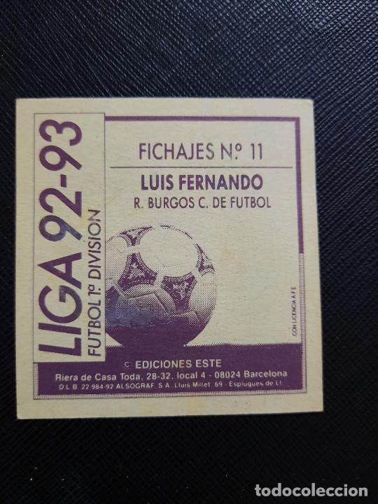 Cromos de Fútbol: LUIS FERNANDO BURGOS ESTE 1992 1993 CROMO LIGA FUTBOL 92 93 - A31 - DESPEGADO - PG127 FICHAJE 11 - Foto 2 - 254010740