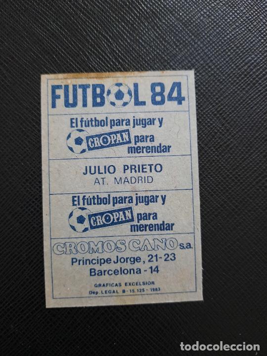 Cromos de Fútbol: JULIO PRIETO AT MADRID CANO 1983 1984 CROMO FUTBOL LIGA 83 84 - DESPEGADO - CROPAN 781 - Foto 2 - 254456575