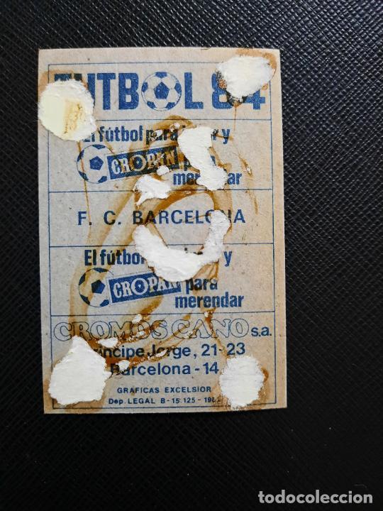 Cromos de Fútbol: ALINEACION BARCELONA CANO 1983 1984 CROMO FUTBOL LIGA 83 84 - DESPEGADO - CROPAN 786 MARADONA - Foto 2 - 254457030